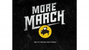 Buffalo Wild Wings - You Can Never Have Too Much March!